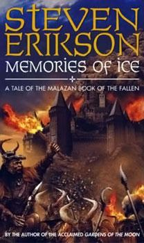 Memories of Ice - Malazan Book of the Fallen
